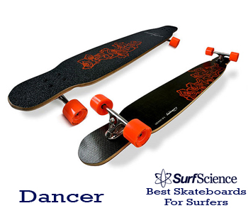 dancer skateboard for surfers