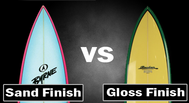 gloss vs sanded finish surfboard